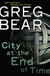 city-at-the-end-of-time greg bear
