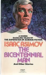 Isaac Asimov - The Bicentennial Man