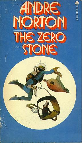 The Zero Stone by Andre Norton