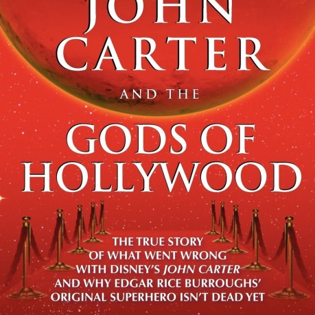 Mars Babylon: A Review of John Carter and the Gods of Hollywood by Michael D. Sellers