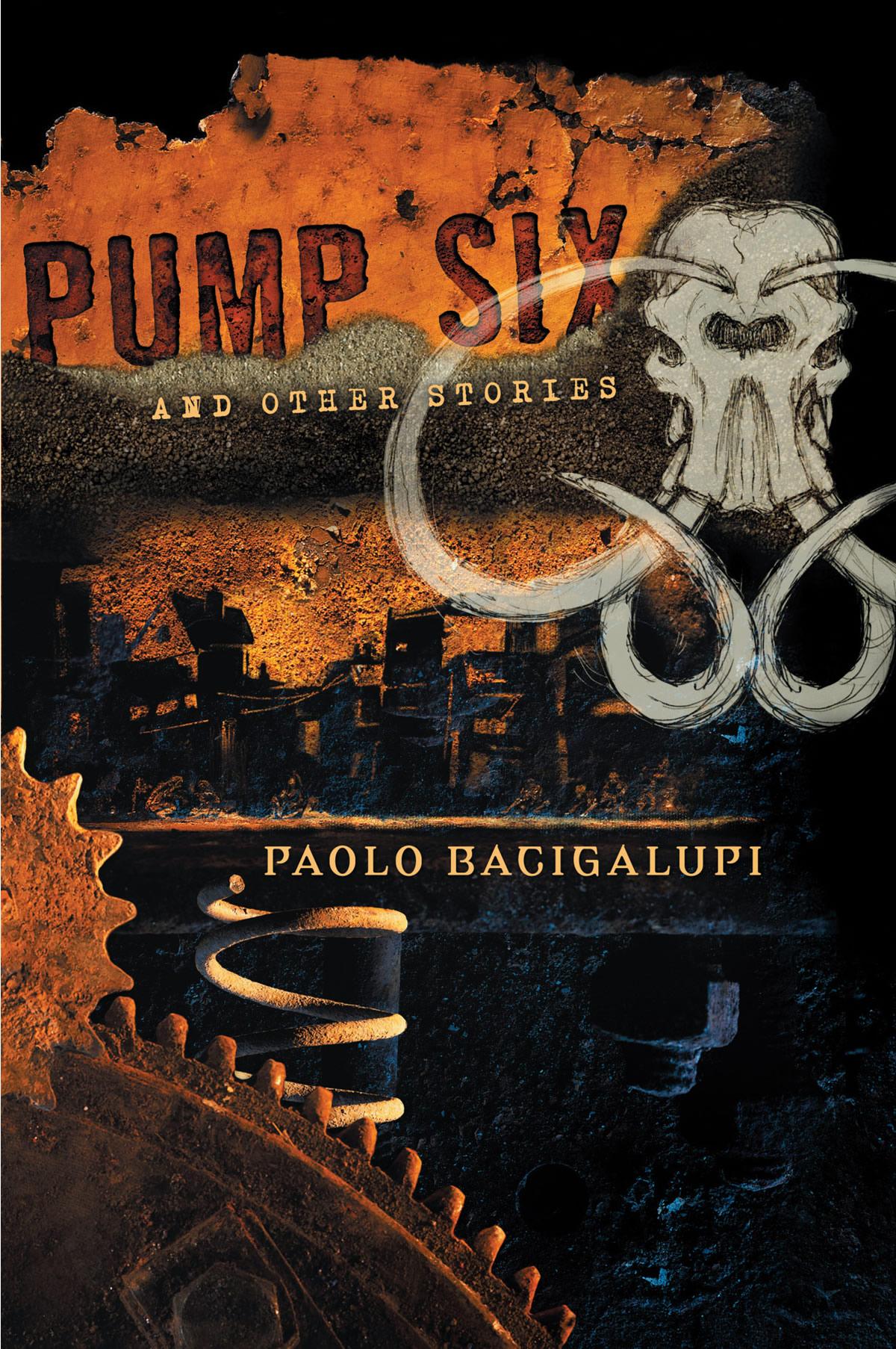 Pump Six and Other Stories   StrangeHorizons.com