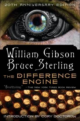 Review: The Difference Engine by William Gibson and Bruce Sterling
