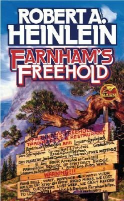 Lost in Space!  Reviews of Unknown or Under Appreciated Books #6:  Farnham's Freehold