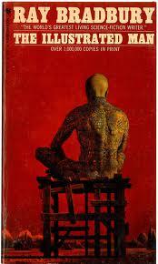 Bradbury & The Illustrated Man cover art