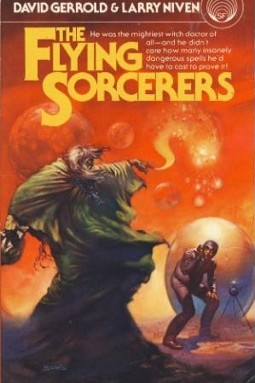 Scide Splitters: The Flying Sorcerers by David Gerrold & Larry Niven