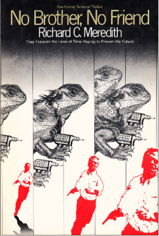 No Brother, No Friend, first, 1976, Doubleday