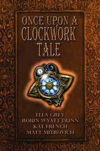 once upon a clockwork tale
