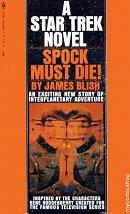 Blish, James - Spock Must Die!