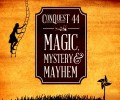 A Tale of ConQuesT, Magic, Mystery, and Mayhem Part 2