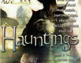 Review: Hauntings, edited by Ellen Datlow