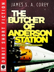 The Butcher of Anderson Station by James SA Corey