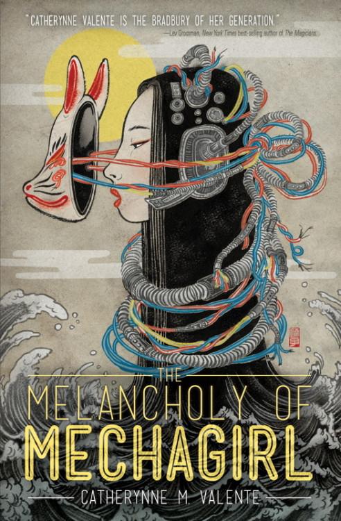 the-melancholy-of-mechagirl-by-catherynne-m-valente-492x750