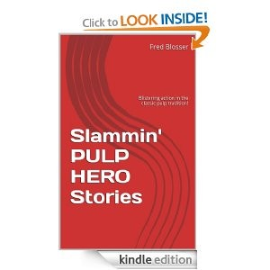 Slammin' Pulp Hero Stories