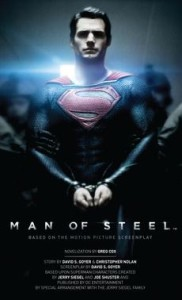 Man Of Steel - The Official Movie Novelization by Greg Cox