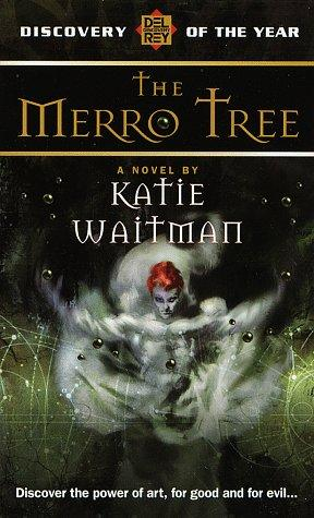 Katie Waitman - The Merro Tree
