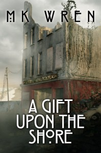 A Gift Upon the Shore, by M. K. Wren