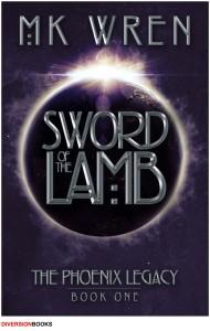 Sword of the Lamb, by M. K. Wren