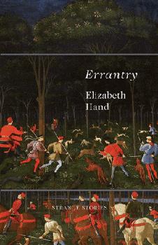 Errantry, by Elizabeth Hand