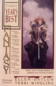 First Annual Year's Best Fantasy and Horror