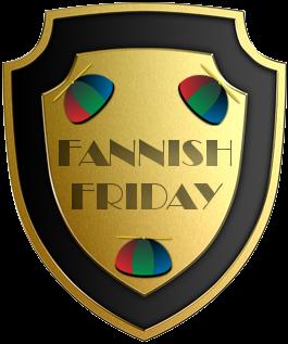 fannish friday shield