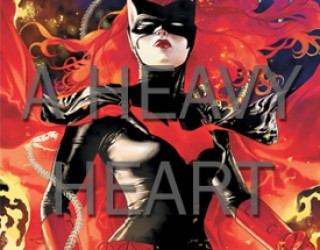 A Farewell To My Caped Crusader: An Ode to Batwoman