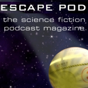 The Escape Pod:  Listen to your Science Fiction