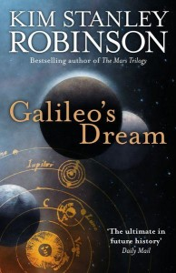 Galileo's Dream by Kim Stanley Robkinson