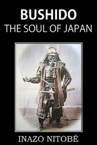 Bushido-the-Soul-of-Japan-Nitobe-Inazo-9781935785965
