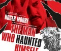 Review – The Man Who Haunted Himself (Blu-Ray/DVD)