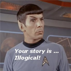 Your story is ... Illogical featured image