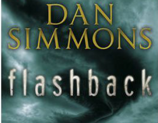 A Review of Flashback by Dan Simmons