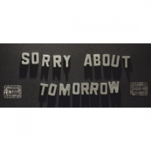 Film Review: Sorry About Tomorrow
