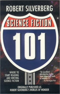 Science Fiction 101 by Robert Silverberg