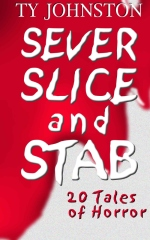 sever slice and stab