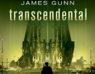 Book Review: Transcendental by James Gunn