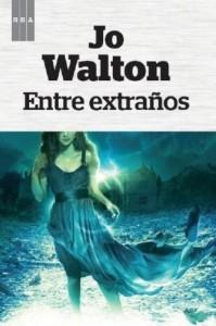 'Entre Extraños', De Jo Walton