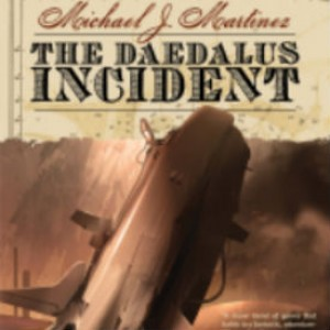 Book Review: The Daedalus Incident by Michael J. Martinez