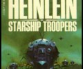 A Defense of Starship Troopers the Novel (and Why the Film is not Misunderstood)