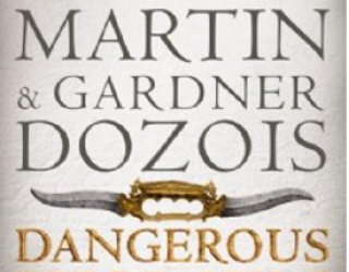 A Review of Dangerous Women, an Anthology Edited by Gardner Dozois and George R.R. Martin