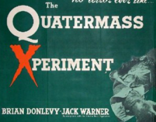 The Quatermass Xperiment – Revisited
