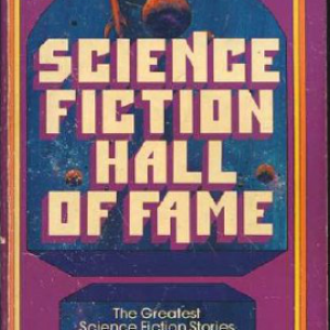 The Science Fiction Hall of Fame Retro Read (Part 1)