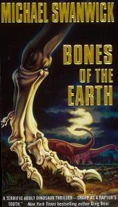 Bones of the Earth by Michael Swanwick