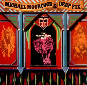 Michael Moorcock and The Deep Fix The New Worlds Fair