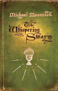 The Whispering Swarm by Michael Moorcock