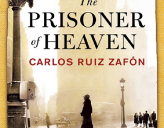 Review: The Prisoner of Heaven by Carlos Ruiz Zafón