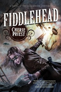 Fiddlehead by Cherie Priest cover