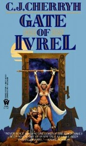 Gate of Ivrel by CJ Cherryh