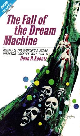 Figure 6 - 22600 - The Fall of the Dream Machine - Dean R. Koontz - Jack Gaughan