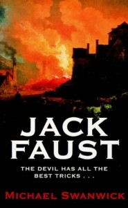Jack Faust by Michael Swanwick