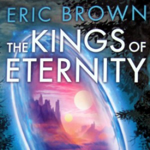 Review – The Kings of Eternity by Eric Brown